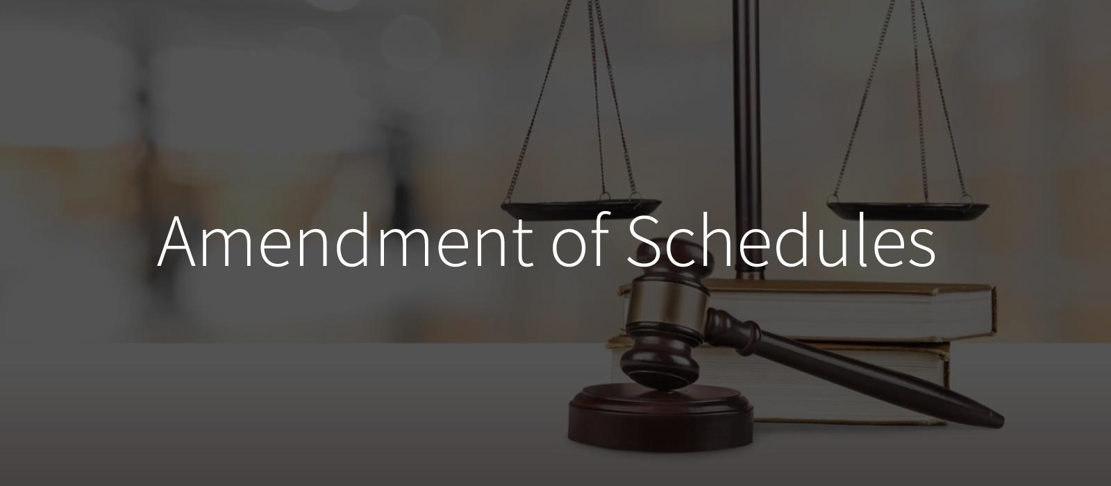 amendment-of-schedules
